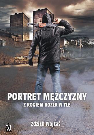 Okładka książki/ebooka Portret mężczyzny z rogiem kozła w tle