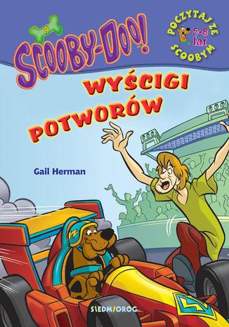 Okładka książki/ebooka Scooby-Doo! Wyścigi potworów