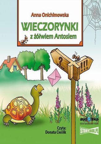 Okładka książki/ebooka Wieczorynki z żółwiem Antosiem