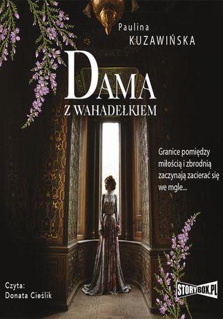 Okładka książki/ebooka Dama z wahadełkiem