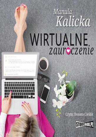Okładka książki Wirtualne zauroczenie