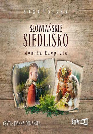 Okładka książki Słowiańskie siedlisko. Tom 1