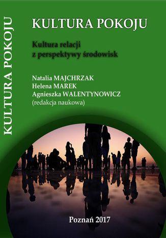 Okładka książki Kultura relacji z perspektywy środowisk