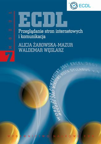 Okładka książki/ebooka ECDL. Przeglądanie stron internetowych i komunikacja. Moduł 7
