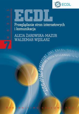 Okładka książki ECDL. Przeglądanie stron internetowych i komunikacja. Moduł 7