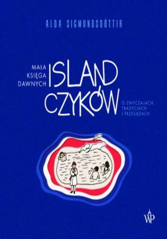 Okładka książki Mała księga dawnych Islandczyków