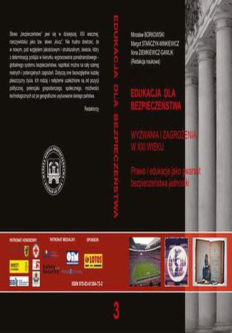 Okładka książki PRAWO I EDUKACJA JAKO GWARANT BEZPIECZEŃSTWA JEDNOSTKI t.3