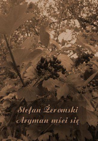 Okładka książki/ebooka Aryman mści się