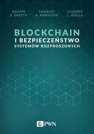 Okładka książki/ebooka Blockchain i bezpieczeństwo systemów rozproszonych