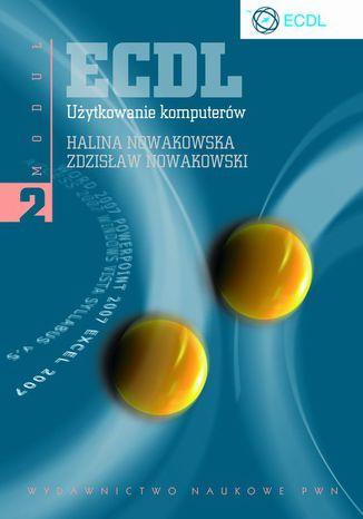 Okładka książki/ebooka ECDL. Użytkowanie komputerów. Moduł 2