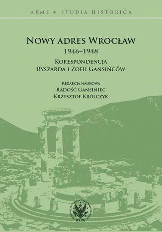 Okładka książki Nowy adres Wrocław 1946-1948