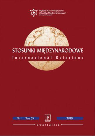 Okładka książki Stosunki Międzynarodowe nr 1(55)/2019