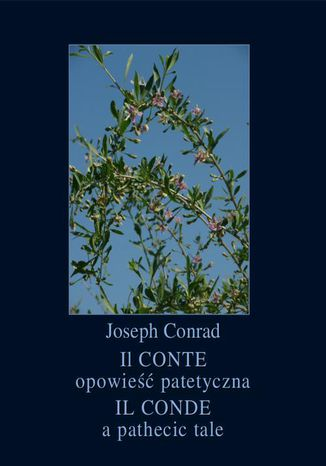 Okładka książki/ebooka Il Conte. Opowieść patetyczna. Il Conde. A Pathetic Tale
