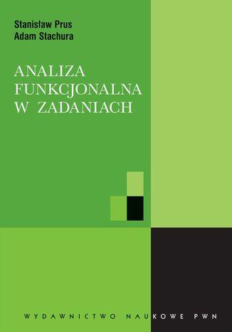 Okładka książki/ebooka Analiza funkcjonalna w zadaniach
