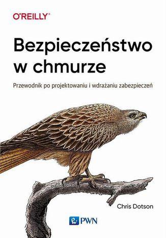 Okładka książki Bezpieczeństwo w chmurze