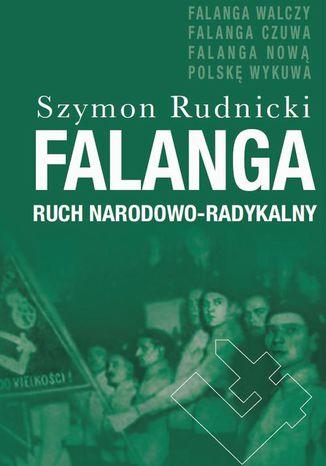 Okładka książki Falanga. Ruch Narodowo-Radykalny