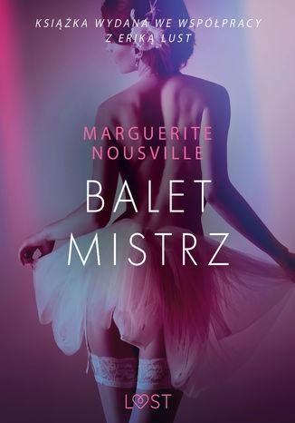 Okładka książki Baletmistrz  opowiadanie erotyczne