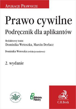 Okładka książki/ebooka Prawo cywilne. Podręcznik dla aplikantów. Wydanie 2