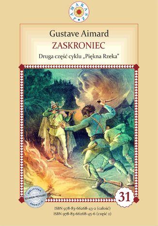 Okładka książki/ebooka Zaskroniec. Druga część cyklu Piękna Rzeka