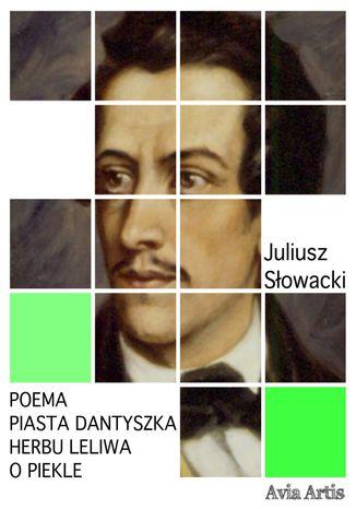 Okładka książki Poema Piasta Dantyszka herbu Leliwa o piekle
