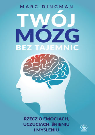 Okładka książki Twój mózg bez tajemnic