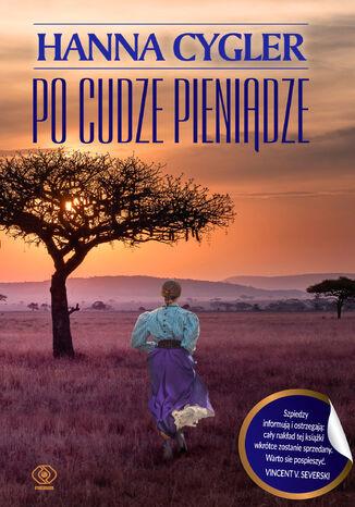 Okładka książki/ebooka Po cudze pieniądze