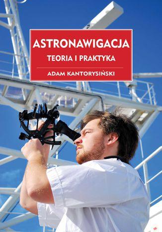 Okładka książki/ebooka Astronawigacja. Teoria i praktyka