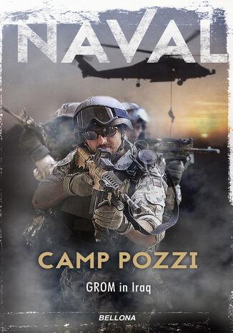Okładka książki Camp Pozzi. GROM in Iraq