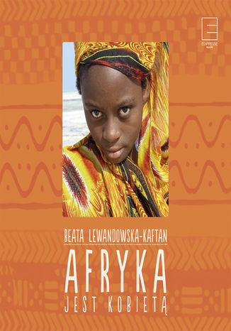 Okładka książki Afryka jest kobietą