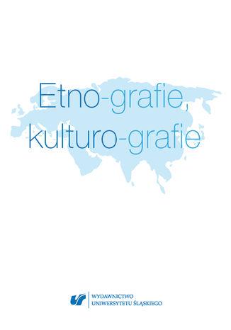 Okładka książki Etno-grafie, kulturo-grafie