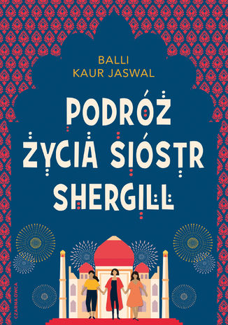 Okładka książki/ebooka Podróż życia Sióstr Shergill