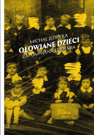 Okładka książki/ebooka Ołowiane dzieci