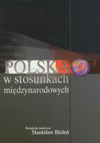 Okładka książki Polska w stosunkach międzynarodowych
