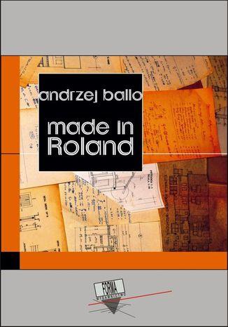 Okładka książki/ebooka Made in Roland