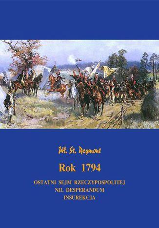 Okładka książki Rok 1794. Powieść historyczna