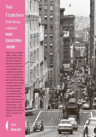 Okładka książki San Francisco. Dziki brzeg wolności