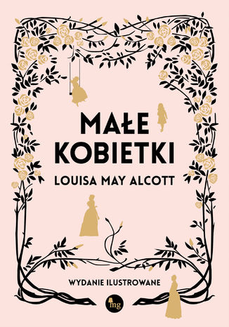 Okładka książki/ebooka Małe kobietki wersja ilustrowana