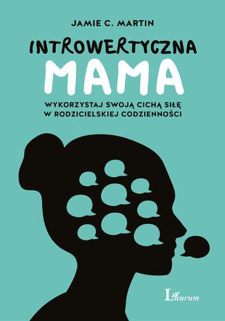 Okładka książki/ebooka Introwertyczna mama