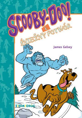 Okładka książki Scooby-Doo! I Śnieżny Potwór