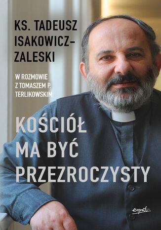 Okładka książki/ebooka Kościół ma być przezroczysty