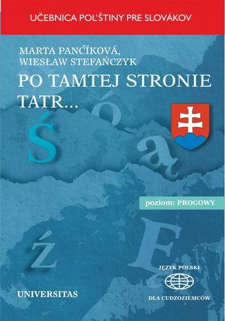 Okładka książki Po tamtej stronie Tatr. Učebnica pol'stiny pre Slovákov
