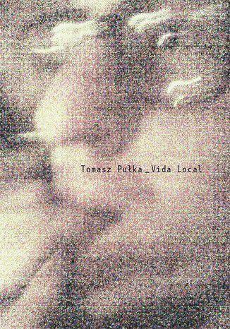 Okładka książki Vida Local