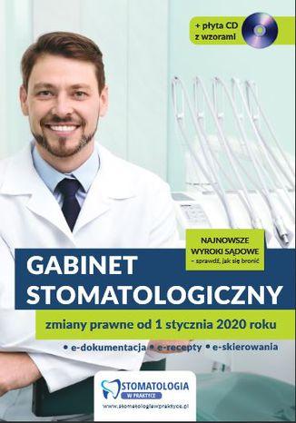 Okładka książki/ebooka Gabinet stomatologiczny. Zmiany prawne od 1 stycznia 2020 roku (e-book)