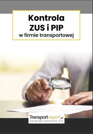 Okładka książki/ebooka Kontrola ZUS i PIP w firmie transportowej
