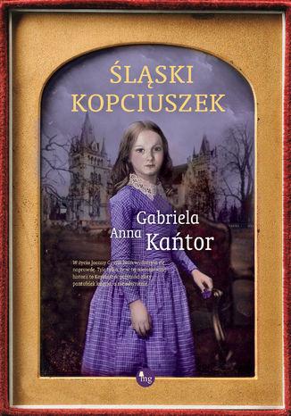 Okładka książki/ebooka Śląski Kopciuszek