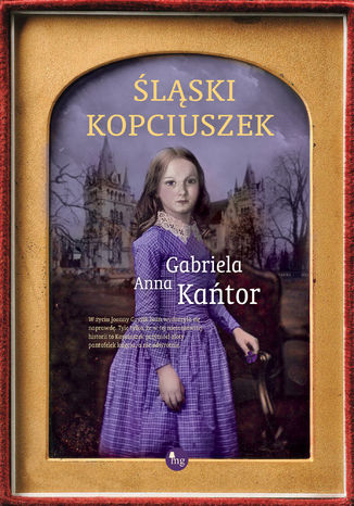 Okładka książki Śląski Kopciuszek
