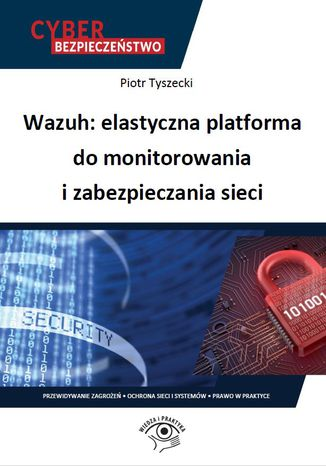 Okładka książki Wazuh: elastyczna platforma do monitorowania i zabezpieczania sieci