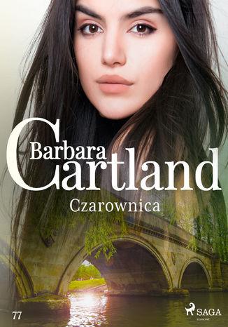 Okładka książki/ebooka Czarownica - Ponadczasowe historie miłosne Barbary Cartland