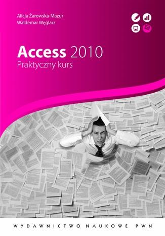 Okładka książki/ebooka Access 2010. Praktyczny kurs