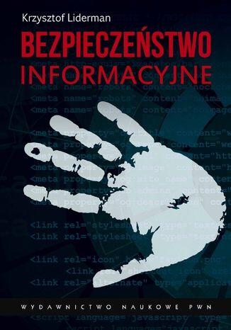 Okładka książki/ebooka Bezpieczeństwo informacyjne